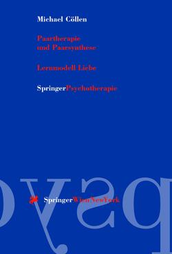 Paartherapie und Paarsynthese von Cöllen,  Michael