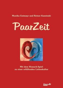 PaarZeit von Entmayr,  Monika, Kaminski,  Reiner