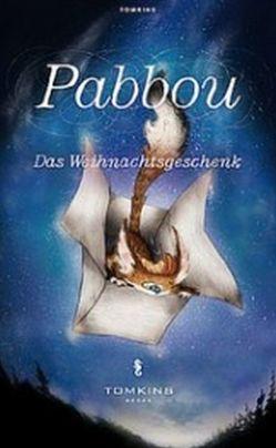 Pabbon – Das Weihnachtsgeschenk von Daniel,  Bieri, Hess,  Isabel C