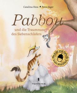 Pabbou und die Traumnuss des Siebenschläfers von Hess,  Catalina, Jaeger,  Petra
