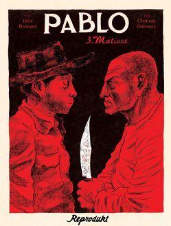 Pablo 3: Matisse von Birmant,  Julie, Oubrerie,  Clément, Sandberg,  Claudia