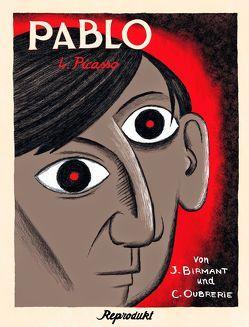Pablo 4 – Picasso von Birmant,  Julie, Oubrerie,  Clément, Sandberg,  Claudia
