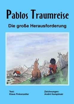 Pablos Traumreise von Finkenzeller,  Klaus, Humplmair,  André