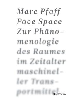 Pace Space von Pfaff,  Marc