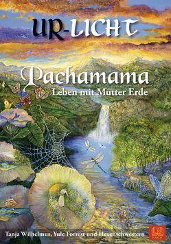 Pachamama von Wilhelmus,  Tanja, Yule,  Forrest