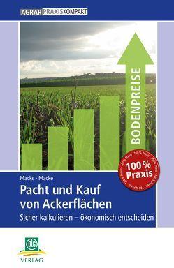 Pacht und Kauf von Ackerflächen von Macke,  Albrecht, Macke,  Andrea