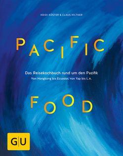 Pacific Food von Hiltner,  Claus, Köster,  Heidi