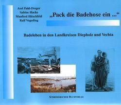 Pack die Badehose ein… von Fahl-Dreger,  Axel, Hacke,  Sabine, Hitschfeld,  Manfred, Vogeding,  Ralf