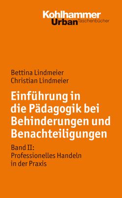 Pädagogik bei Behinderung und Benachteiligung von Lindmeier,  Bettina, Lindmeier,  Christian