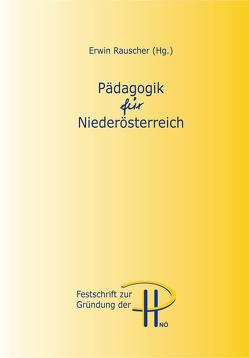 Pädagogik für Niederösterreich von Rauscher,  Erwin