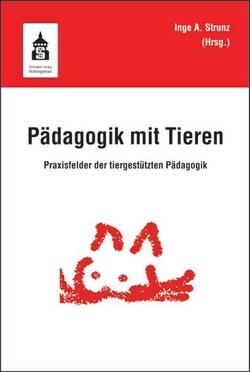 Pädagogik mit Tieren von Strunz,  Inge Angelika