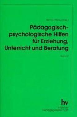 Pädagogisch-psychologische Hilfen für Erziehung, Unterricht und Beratung von Fittkau,  Bernd
