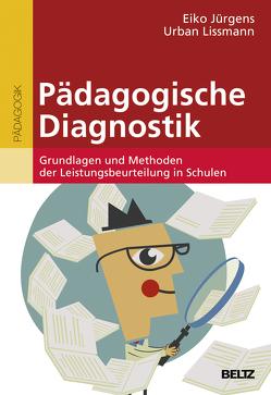 Pädagogische Diagnostik von Jürgens,  Eiko, Lissmann,  Urban