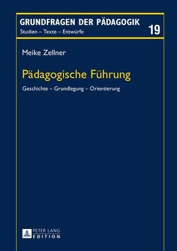 Pädagogische Führung von Zellner,  Meike