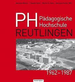 Pädagogische Hochschule Reutlingen von Fischer,  Hermann, Hahn,  Martin Th, Karst,  Theodor, Wenzel,  Hermann