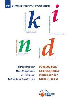 Pädagogische Leistungskultur von Bartnitzky,  Horst, Brügelmann,  Hans, Hecker,  Ulrich, Schönknecht,  Gudrun