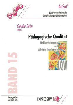 Pädagogische Qualität von Dehn,  Claudia