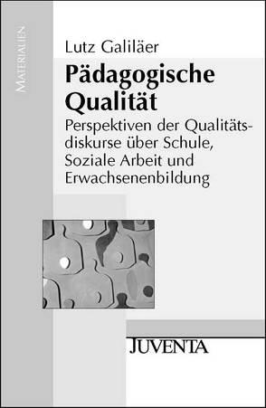 Pädagogische Qualität von Galiläer,  Lutz