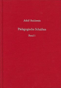 Pädagogische Schriften, Band 1 von Reichwein,  Adolf