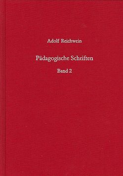 Pädagogische Schriften, Band 2 von Reichwein,  Adolf