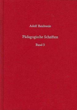 Pädagogische Schriften, Band 3 von Reichwein,  Adolf