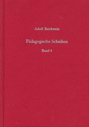 Pädagogische Schriften, Band 4 von Reichwein,  Adolf
