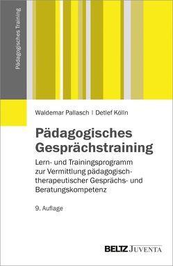 Pädagogisches Gesprächstraining von Kölln,  Detlef, Pallasch,  Waldemar