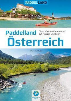 Paddelland Österreich von Zaunhuber,  Alfons