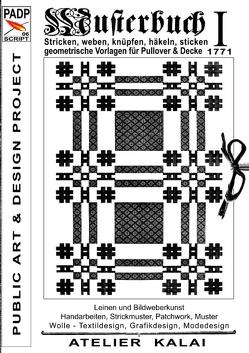 PADP-Script 006: Musterbuch I von 1771 von K-Winter Atelier-Kalai