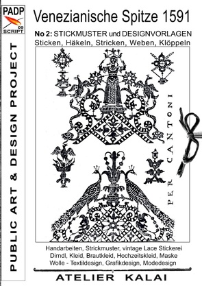 PADP-Script 009: Venezianische Spitze 1591 No.2 von K-Winter Atelier-Kalai