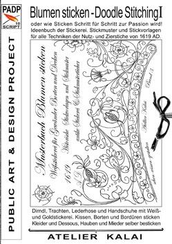 PADP-Script 10: Blumen Sticken – Doodle Stitching oder wie Sticken Schritt für Schritt zur Passion wird! von K-Winter Atelier-Kalai