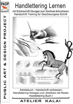 PADP-Script 11: Handlettering lernen mit Schönschrift Übungen zum Zeichnen & Illustrieren – Handschrift Training für Geschwungene Schrift von Atelier-Kalai,  K-Winter