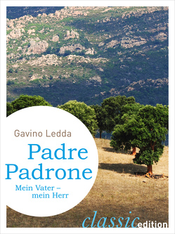 Padre Padrone von Ledda,  Gavino, Riedt,  Heinz