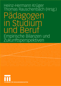 Pädagogen in Studium und Beruf von Krüger,  Heinz Hermann, Rauschenbach,  Thomas