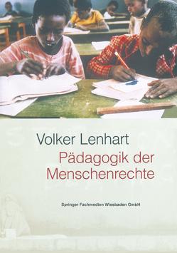 Pädagogik der Menschenrechte von Lenhart,  Volker