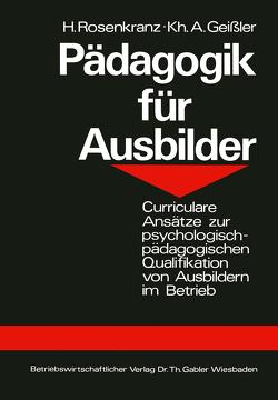 Pädagogik für Ausbilder von Geißler,  Karlheinz A., Rosenkranz,  Hans