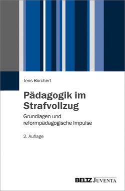 Pädagogik im Strafvollzug von Borchert,  Jens