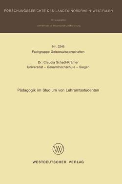 Pädagogik im Studium von Lehramtsstudenten von Schadt-Krämer,  Claudia