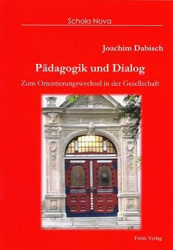 Pädagogik und Dialog von Dabisch,  Joachim