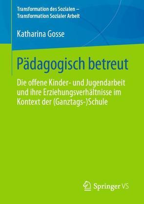 Pädagogisch betreut von Gosse,  Katharina