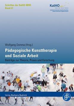 Pädagogische Kunsttherapie und Soziale Arbeit von Domma,  Wolfgang