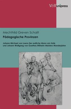 Pädagogische Provinzen von Greven Schalit,  Mechthild