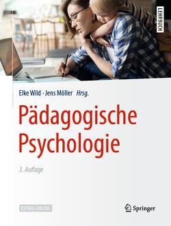 Pädagogische Psychologie von Möller,  Jens, Wild,  Elke