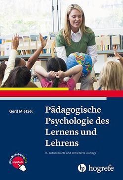 Pädagogische Psychologie des Lernens und Lehrens von Mietzel,  Gerd