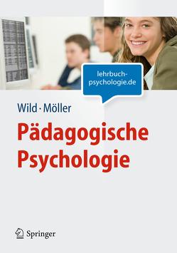Pädagogische Psychologie (Lehrbuch mit Online-Materialien) von Möller,  Jens, Wild,  Elke