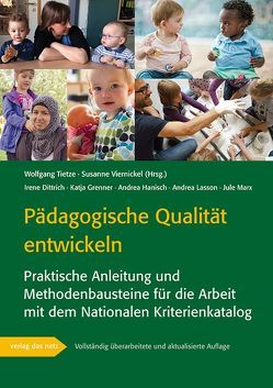 Pädagogische Qualität entwickeln von Tietze,  Wolfgang, Viernickel,  Susanne