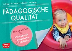 Pädagogische Qualität von Ben Sabeur,  Nadine, Bienia,  Oliver, Kägi,  Sylvia, Knauer,  Raingard