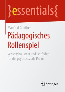 Pädagogisches Rollenspiel von Günther,  Manfred