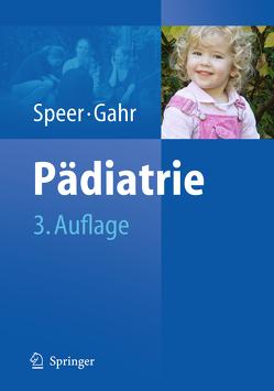 Pädiatrie von Gahr,  Manfred, Speer,  Christian P.