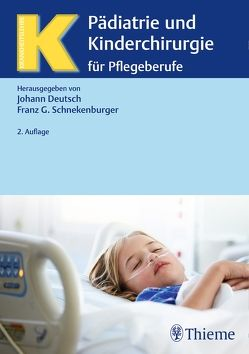 Pädiatrie und Kinderchirurgie von Deutsch,  Johann, Schnekenburger,  Franz Georg